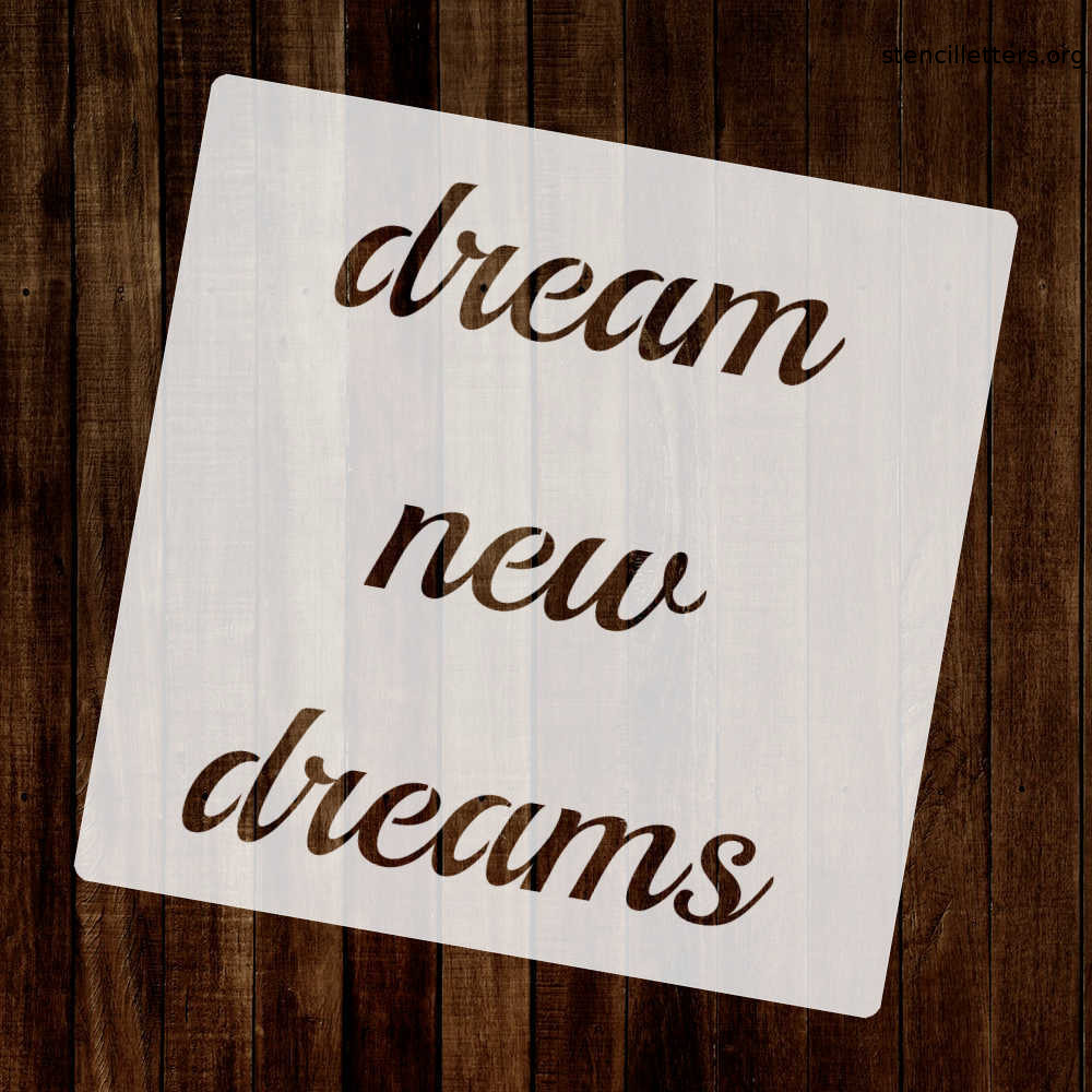 dream-new-dreams-quote-stencil