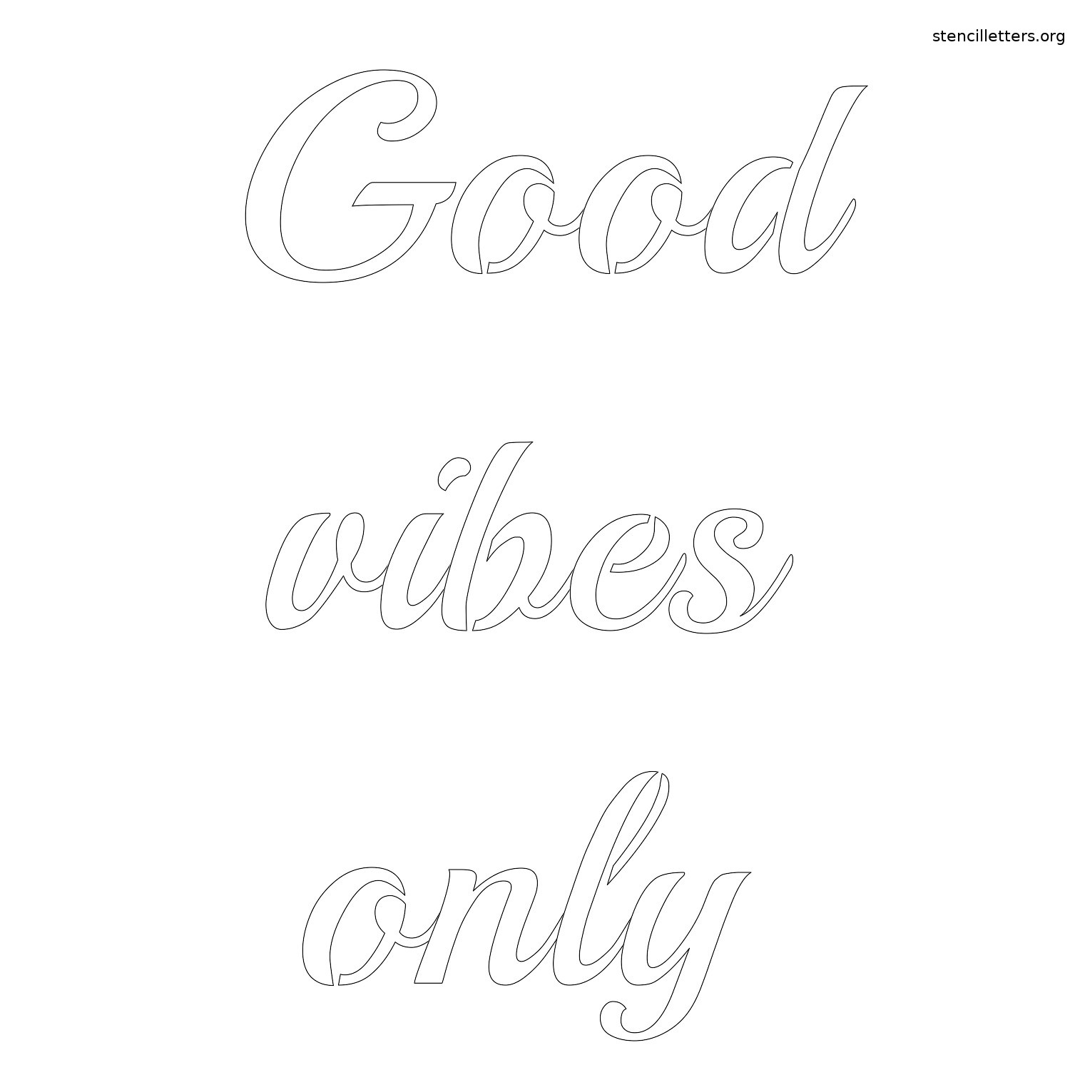 photograph relating to Printable Calligraphy Stencils titled Optimistic vibes merely cost-free printable letter stencil Stencil