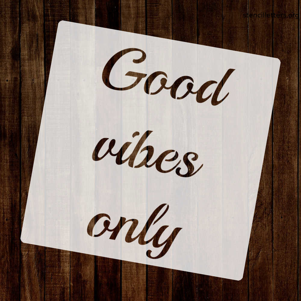 good-vibes-only-quote-stencil