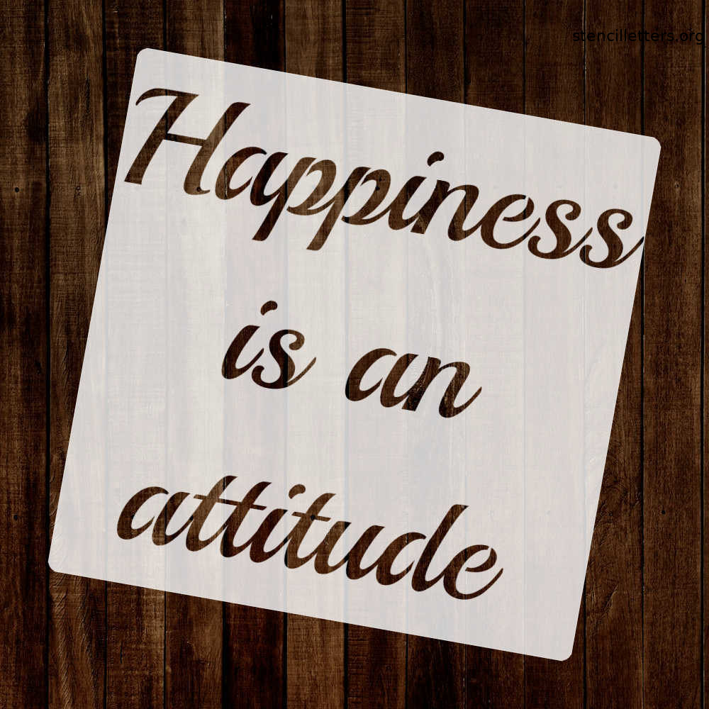 happiness-is-an-attitude-quote-stencil