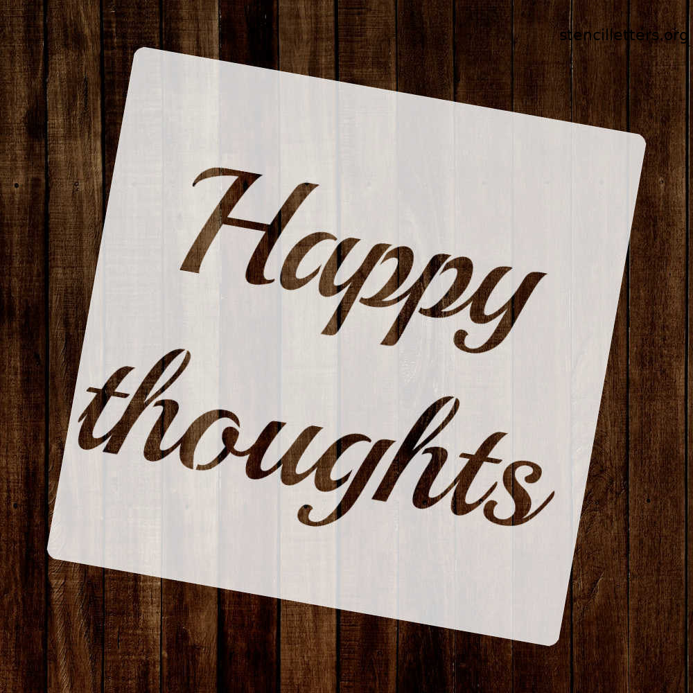 happy-thoughts-quote-stencil