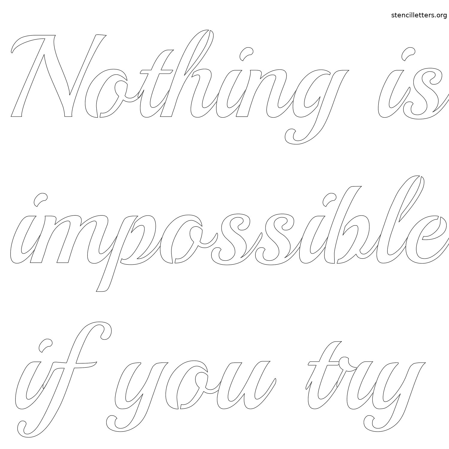 nothing-is-impossible-if-you-try-quote-stencil-outline.jpg