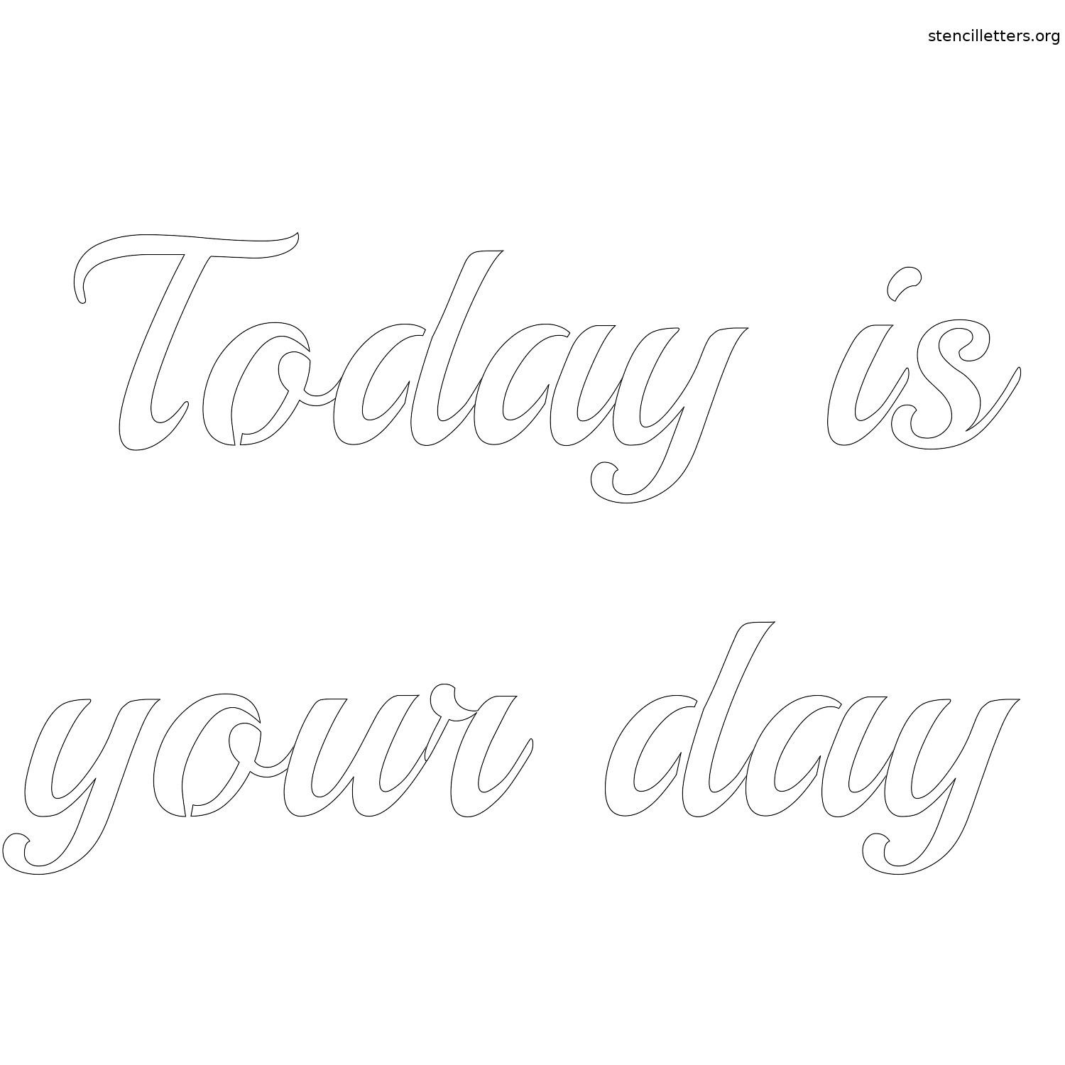today-is-your-day-quote-stencil-outline.jpg